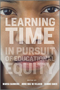 Learning Time in Pursuit of Educational Equity